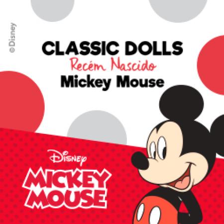 MICKEY - CLASSIC DOLLS - RECEM NASCIDO