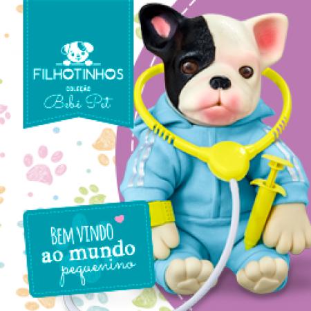 COLECAO BEBE PET - FILHOTINHOS - HORA DO VETERINARIO - BULDOGUE